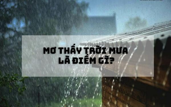Bất ngờ với những điềm báo may rủi trong giấc mơ thấy trời mưa