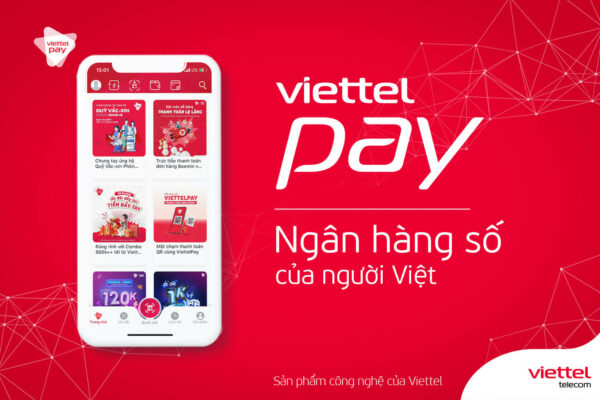 Viettel pay là gì? Hướng dẫn đăng ký sử dụng Viettel pay chi tiết nhất